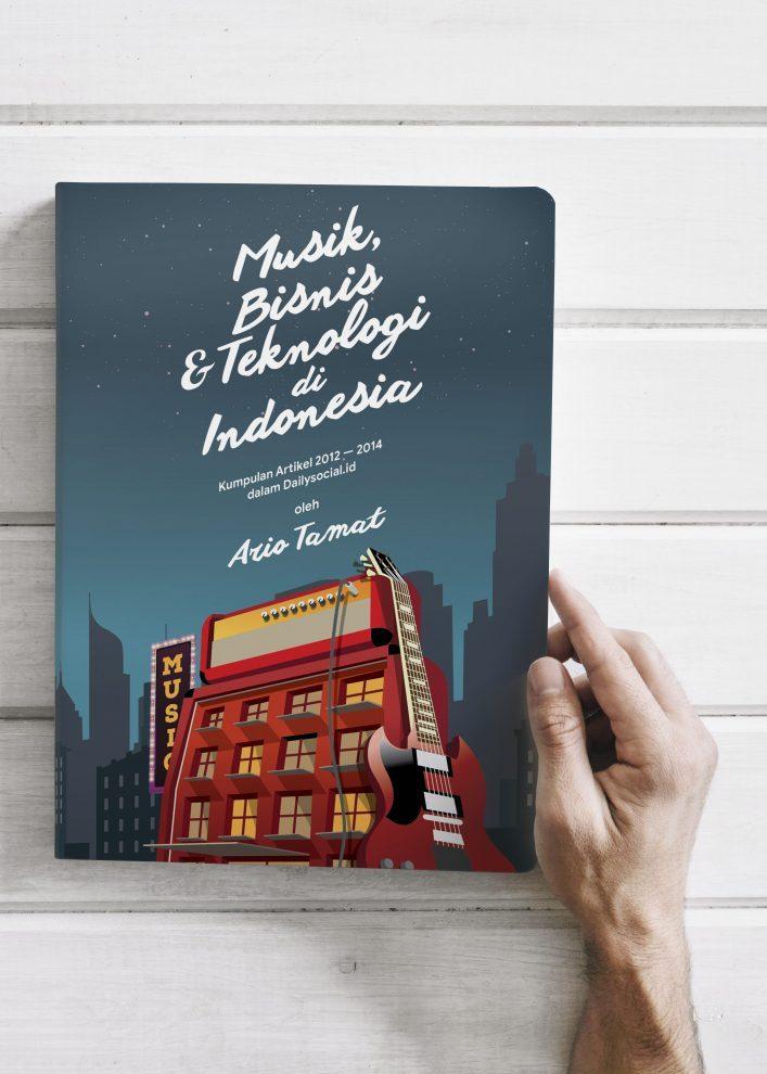 Book Cover: Musik, Bisnis & Teknologi di Indonesia